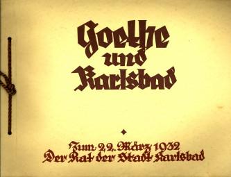 - Goethe und Karlsbad. Zum 22. März 1932