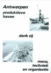 N/A - Antwerpen produktieve haven dank zij mens, techniek en organisatie