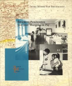 Afbeelding van tweedehands boek: MERKS-VAN BRUNSCHOT, DR. INEKE-Broeders Penitenten 300 jaar