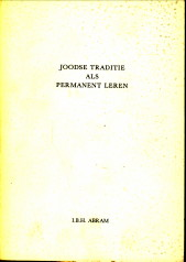 ABRAM, I.B.H - Joodse traditie als permanent leren