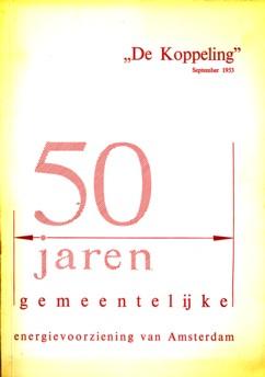 - 50 jaren Gemeentelijke Energievoorziening van Amsterdam