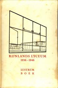 - Gedenkboek uitgegeven bij de viering van het tweede lustrum van het Rijnlands Lyceum te Wassenaar