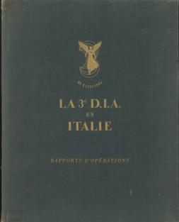 - La 3e D.I.A. en Italie. Rapports d'Opérations