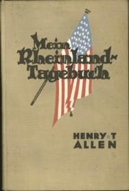 ALLEN, GENERAL HENRY T - Mein Rheinland-Tagebuch
