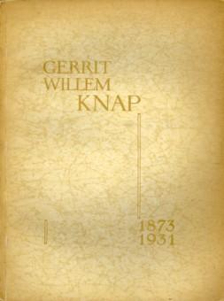 - Gerrit Willen Knap. Geboren 2 mei 1873 - overleden 24 november 1931. Gekenschetst als kunstschilder en aestheticus