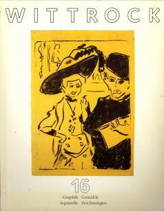 - Wittrock Katalog 16 Graphik, Gemälde, Aquarelle, Zeichnungen