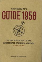 - Halverhout's guide 1958 to the North Sea Canal, Amsterdam, Zaandam, Ymuiden. Sixty sixth year