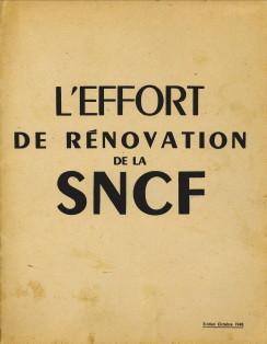 - L'Effort de rénovation de la S.N.C.F.