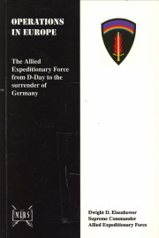 - Report by the supreme commander to the combined chiefs of staff on the operations in Europe of the allied expeditionary force, 6 June 1944 to 8 May 1945