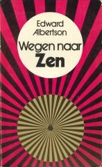 ALBERTSON, EDWARD - Wegen naar Zen
