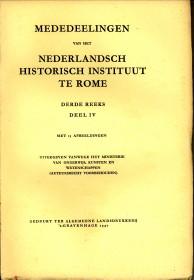 N/A - Mededeelingen van het Nederlandsch Historisch Instituut te Rome, Derde reeks, deel IV