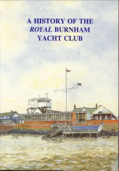 - A history of the Royal Burnham Yacht Club
