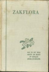 ARNOLDO, Fr. M ( = A.N. BROEDERS) - Zakflora. Wat in het wild groeit en bloeit op Curacao, Aruba en Bonaire