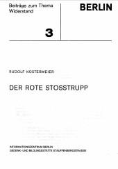 - Beiträge zum Thema Widerstand, Heft 1 - 23 Sammlung mit 21 Veröffentlichungen des 'Informationszentrum Berlin, Gedenk- und Bildungsstätte Stauffenbergstrasse'