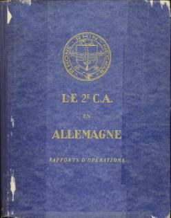 - Le 2e C.A. en Allemagne. Rapports d'opérations