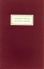 PÉGUY, CHARLES - Le sonnet l'épave, suivi de fragments du porche du mystère de la deuxième vertu du mystère des saints innocnets des sept  contre Paris de la Tapisserie de Notre Dame et d'Eve