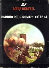 Afbeelding van tweedehands boek: BERTEIL, LOUIS-Baroud pour Rome, Italie 44