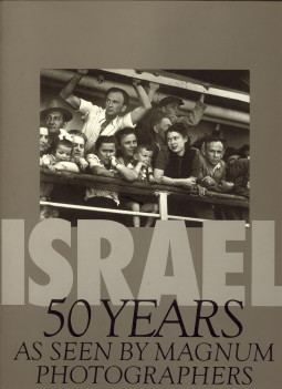 - Israel. 50 Years as seen by Magnum photographers