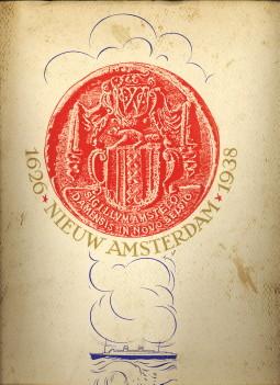 - Nieuw Amsterdam 1626 - 1938