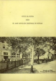 - 60 Jaar katholiek onderwijs Katwijk 1924 - 1984