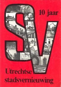 - 10 Jaar stadsvernieuwing in Utrecht
