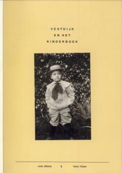 ALBERTS, JOKE & VISSER, HANS - Vestdijk en het kinderboek