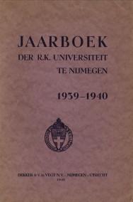 - Jaarboek der R.K. Universiteit te Nijmegen 1939 - 1940