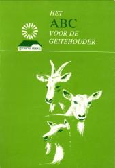 Afbeelding van tweedehands boek: JONG, Szn, S. DE-Het ABC voor de geitehouder