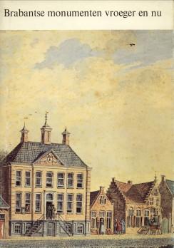 - Brabantse monumenten vroeger en nu