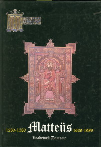 Afbeelding van tweedehands boek: DAMSMA, LOADEWYK-1230-1580 Matteus 1639 - 1989