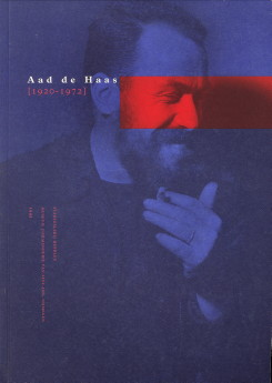 - Aad den Haas (1920 - 1972)