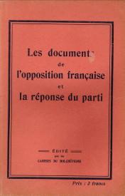 - Les documents de l'opposition française et la réponse du parti