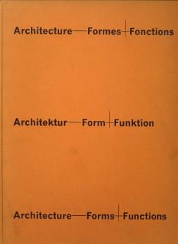 - Architecture Forme + Fonctions. Architektur Form + Funktion. Architecture Forms + Functions