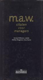 Citaten Voor Managers : Boekwinkeltjes.nl witteveen aernoud m.a.w. citaten voor managers