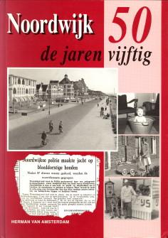 AMSTERDAM, HERMAN VAN - Noordwijk de jaren vijftig