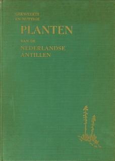 ARNOLDO, Fr. M ( = A.N. BROEDERS) - Gekweekte en nuttige planten van de Nederlandse Antillen