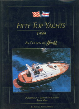 - Fifty top yachts 1999 as chosen by Yachtcapital