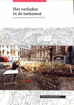 - Het verleden in de toekomst. Het gemeentelijk archeologisch beleid 1990 - 1995