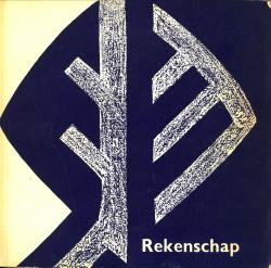 Afbeelding van tweedehands boek: -Rekenschap. 1946 - 1954 door het Rijk verworven hedendaagse beeldende kunst