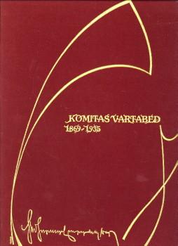 SIRANOSSIAN, ALEXANDRE...ET AL - Komitas Vartabed 1869 - 1935. Reueil