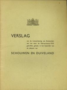 N/A - Verslag van de hulpverlening van Amsterdam aan het door de Februariramp - 1953 getroffen gebied in het bijzonder de adoptie van Schouwen en Duiveland