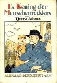 ADEMA, TJEERD - De Koning der Menschenredders (Dorus Rijkers)
