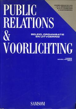 GROENENDIJK, J.N.A.ET AL (ONDER REDACTIE VAN) - Public Relations & Voorlichting