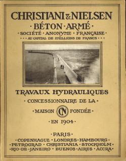 - Christiani & Nielsen. Béton armé. Maison fondée en 1904. Travaux hydrauliques