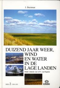Afbeelding van tweedehands boek: BUISMAN, J-Duizend jaar weer, wind en water in de Lage Landen , deel 2: 1300 - 1450