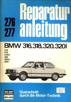 - Reparaturanleitung 276/277: BMW 316, 318, 320, 320i