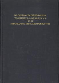 - De Carton- en papierfabriek voorheen W.A. Scholten N.V. en de Nederlandse Strocartonindustrie. Gedenkboek uitgegeven ter gelegenheid van het 75-jarig bestaan van de carton- en papierfabriek voorheen W.A. Scholten N.V. te Groningen