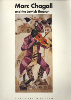 - Marc Chagall and the Jewish Theatre