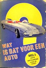 - Wat is dat voor een auto Deel 3 auto encyclopedie voor de jeugd