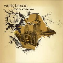 BREKELMANS, DR. F.A . EN ANDEREN - Veertig Bredase monumenten